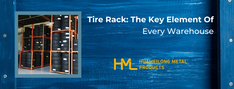 Tire Rack: Key Element of Every Warehouse